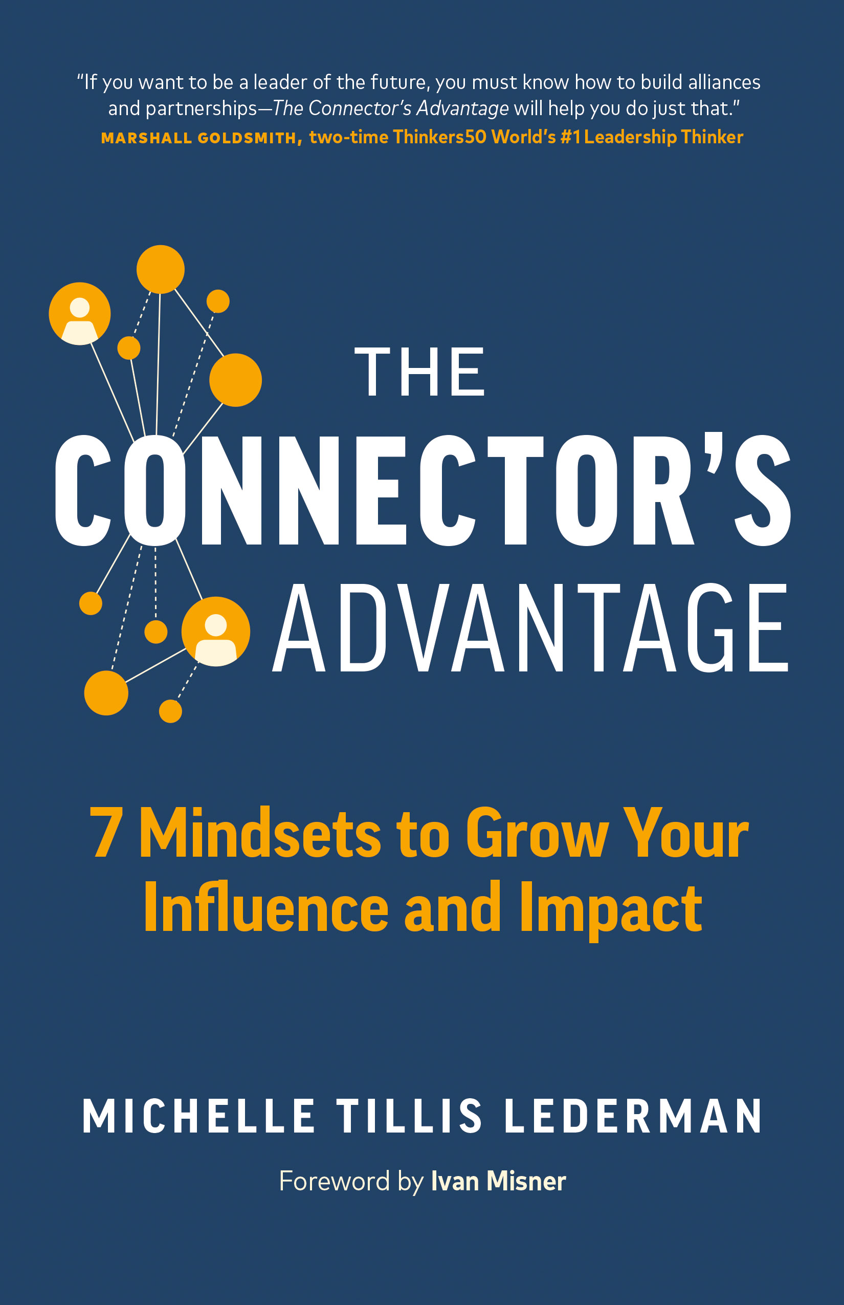 The Connector's Advantage