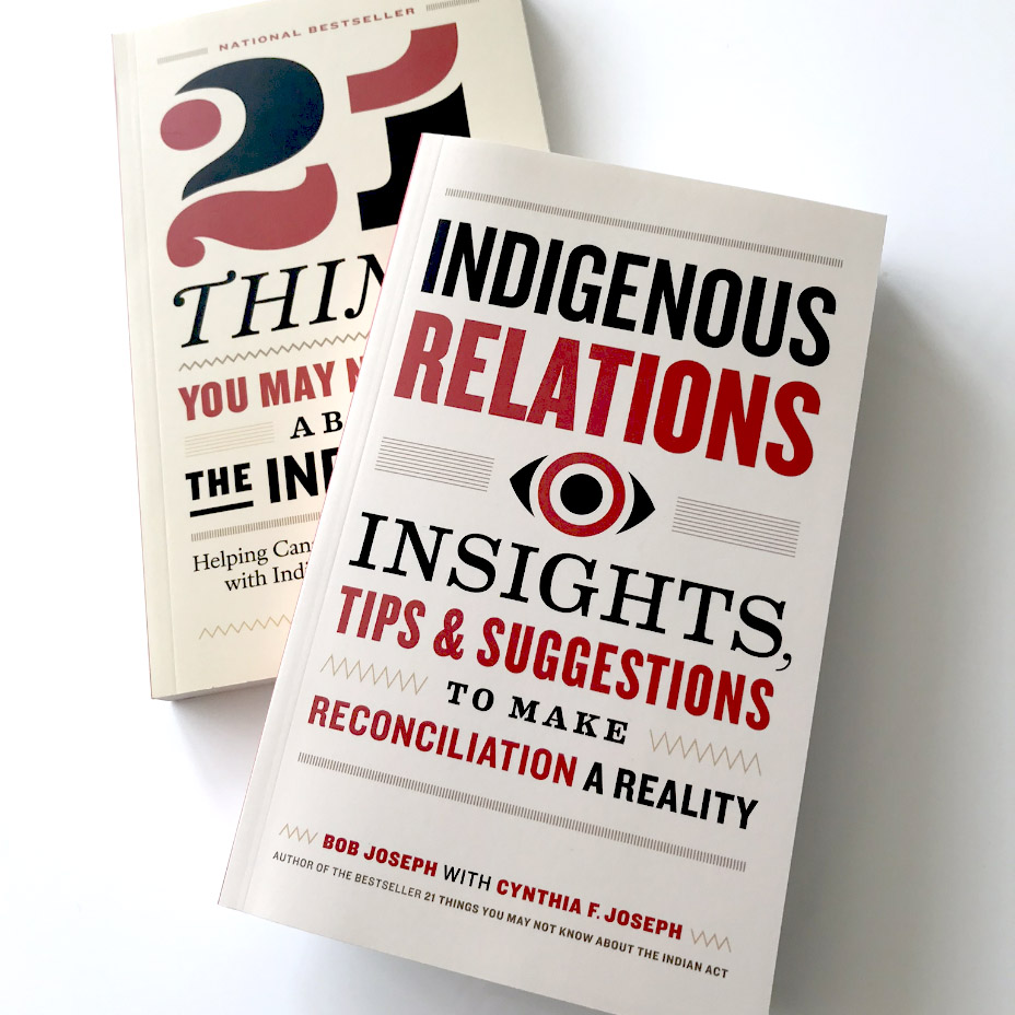 Get ready for Indigenous Relations, the sequel to 21 Things You May Not Know About the Indian Act