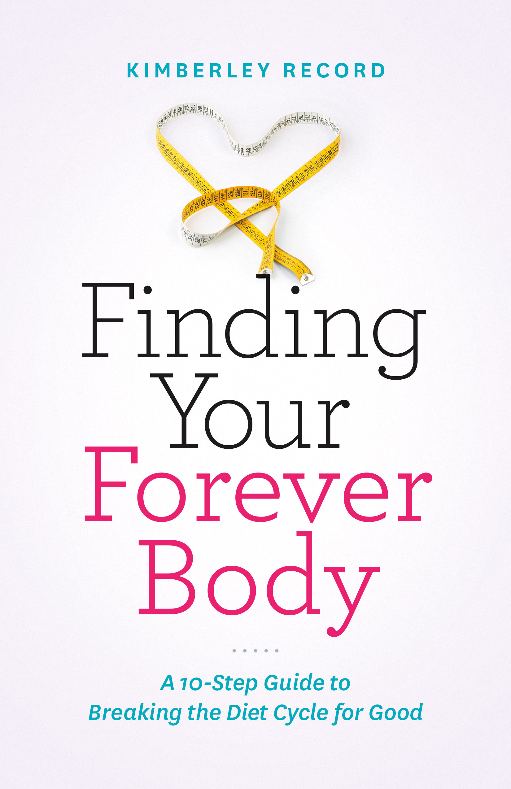 Finding Your Forever Body