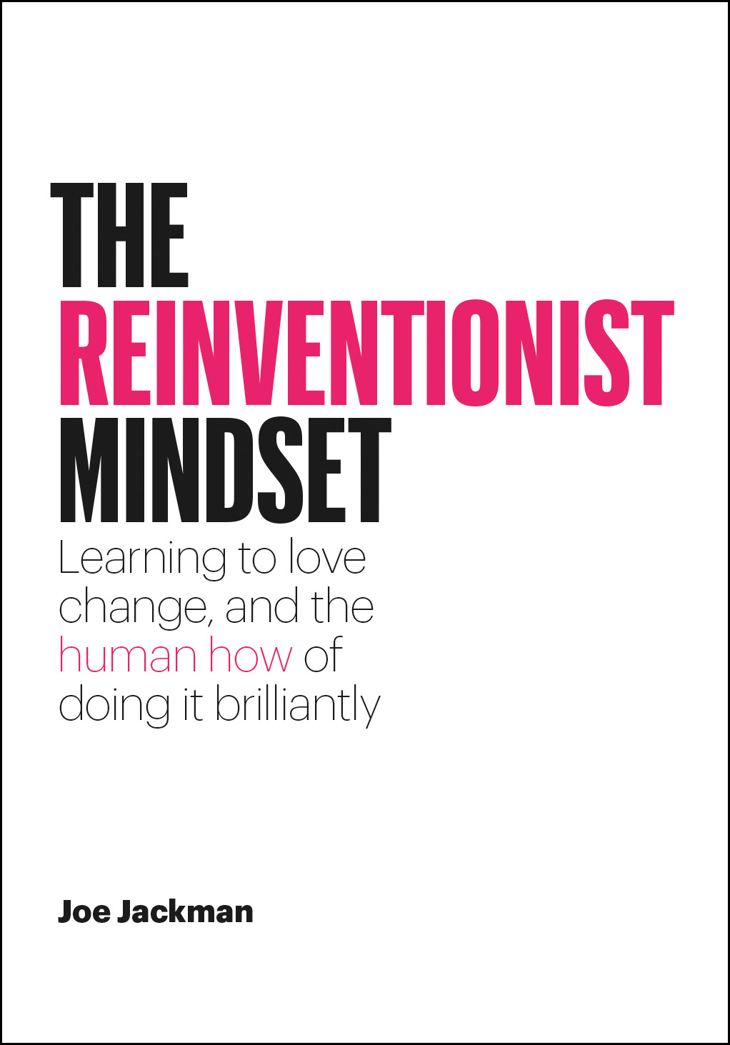 The Reinventionist Mindset