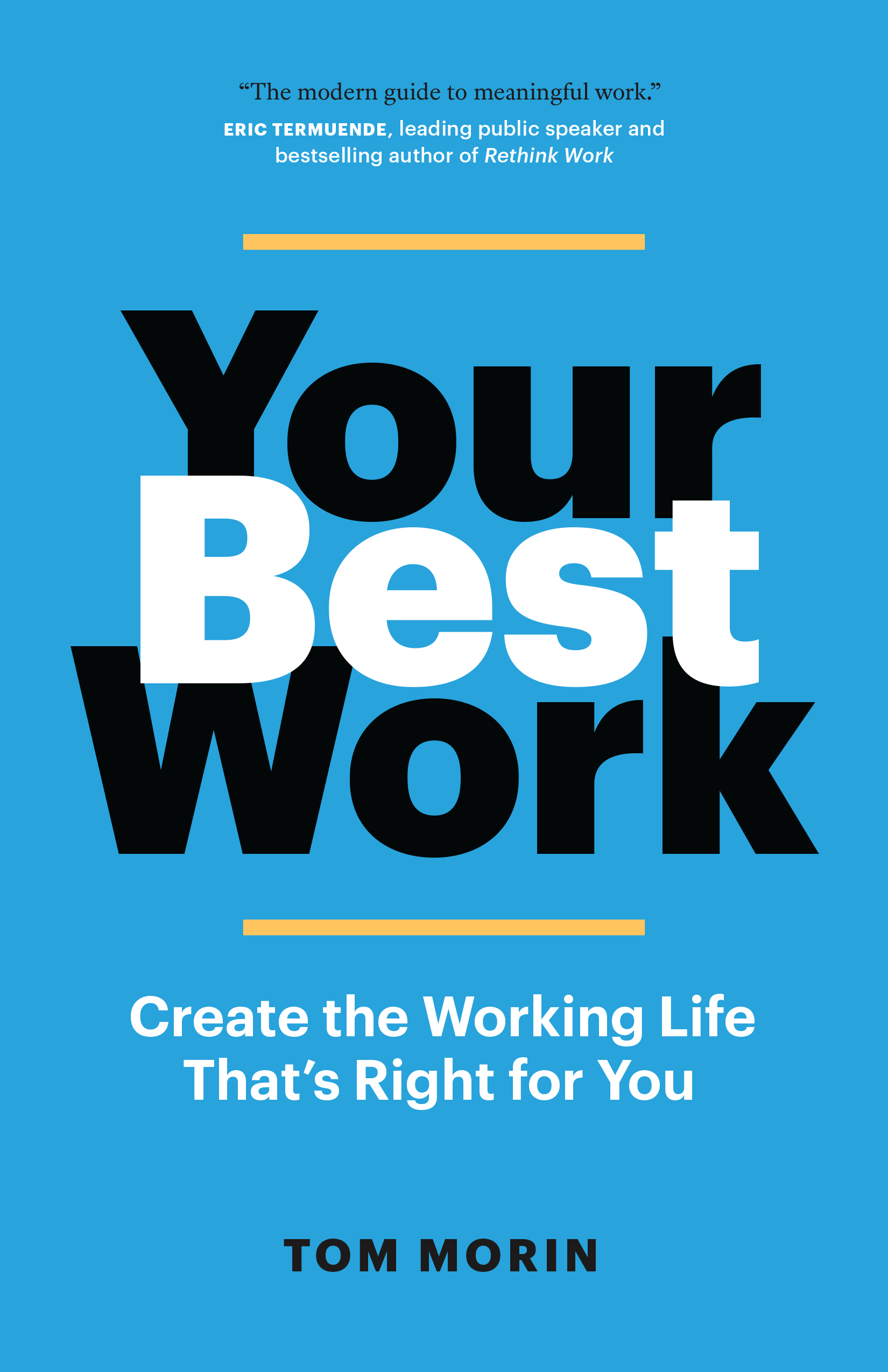 Your Best Work