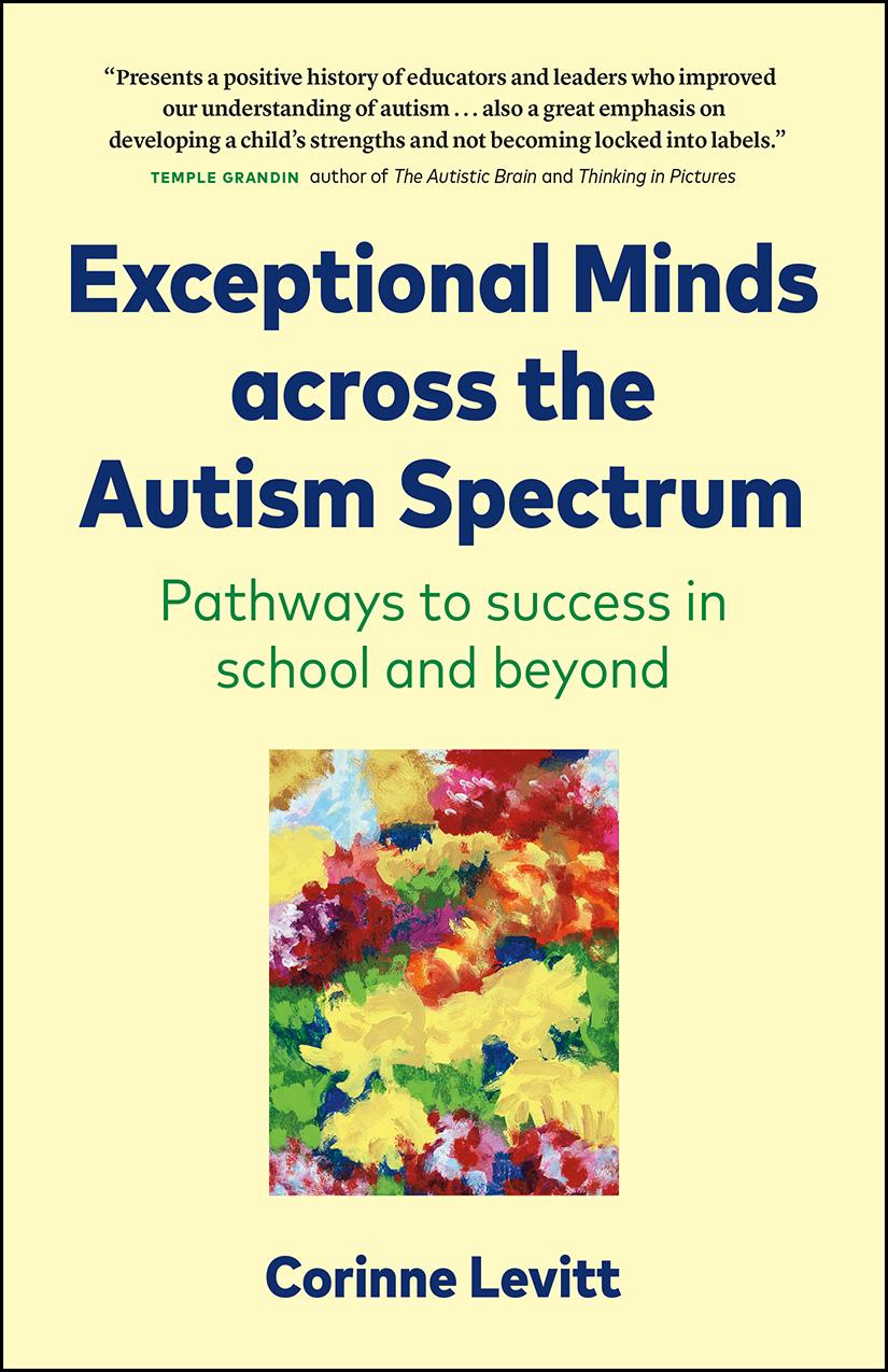 Exceptional Minds across the Autism Spectrum