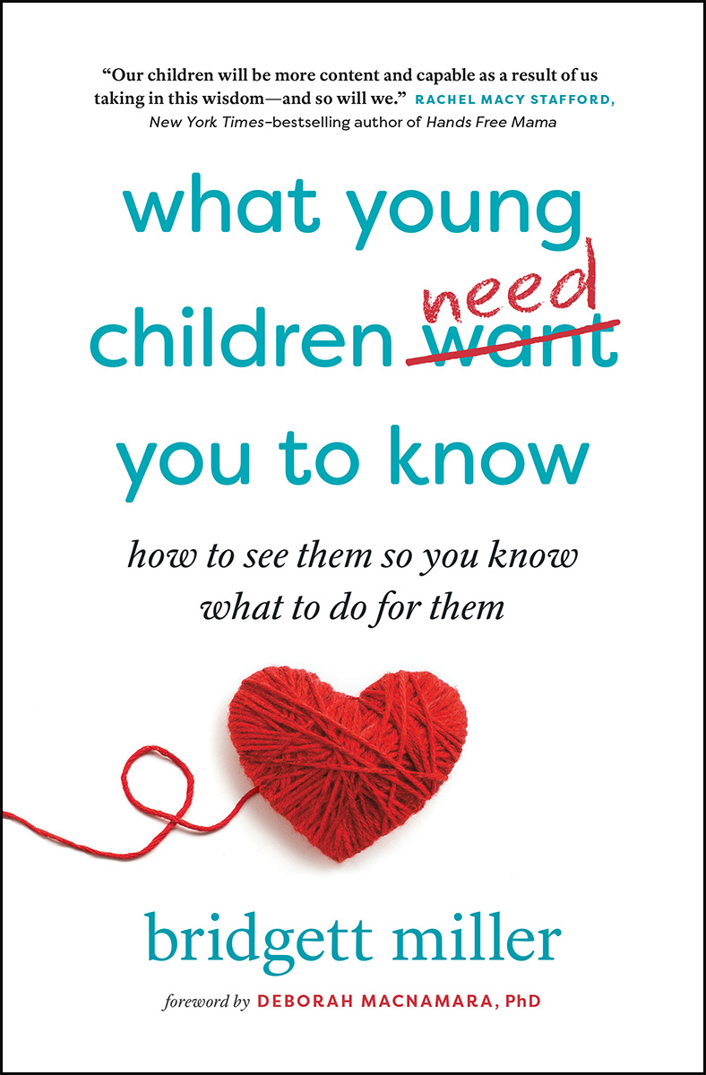 What Young Children Need You to Know