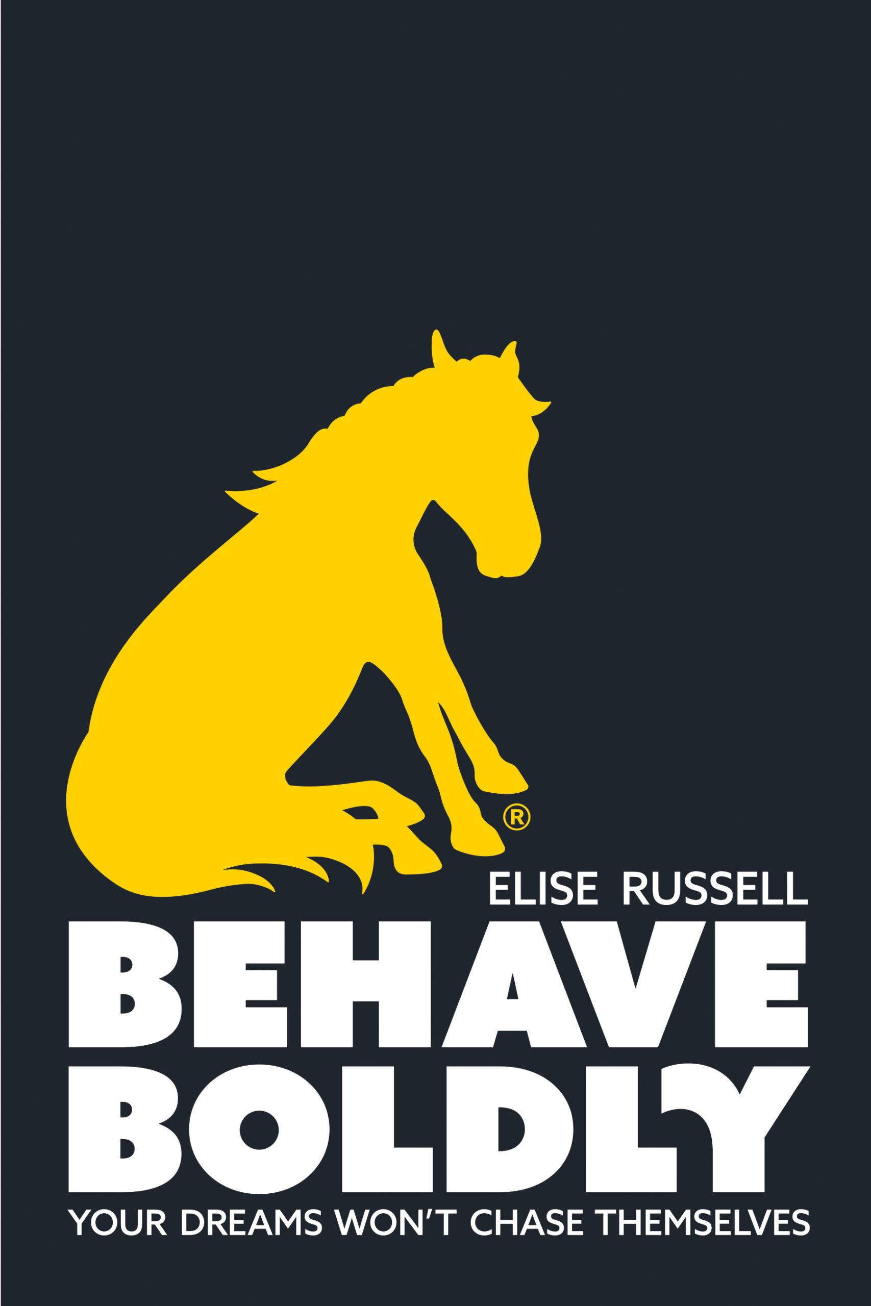 Behave Boldly