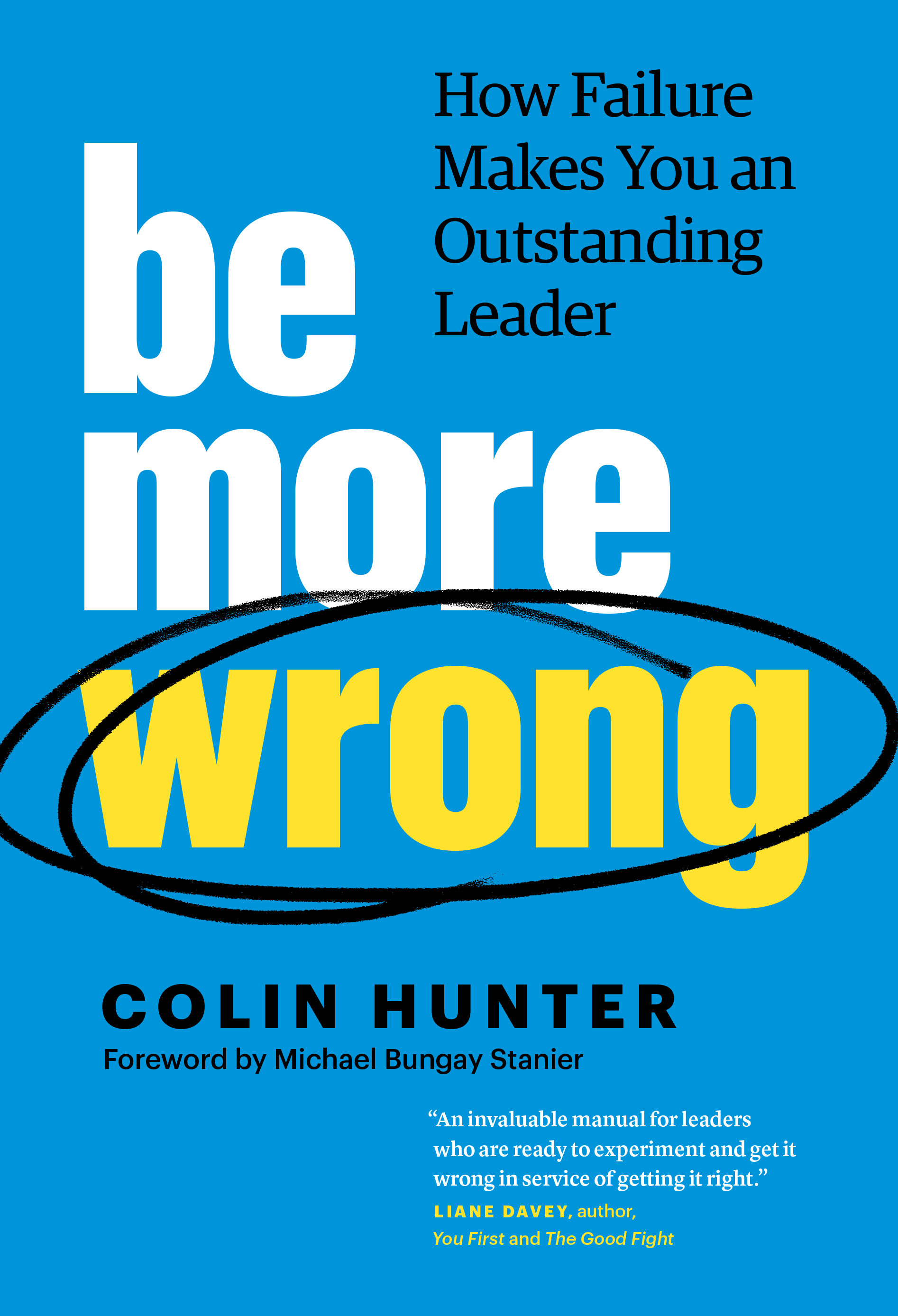 Be More Wrong by Colin Hunter